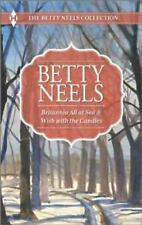 The Betty Neels Collection (Britannia All at Sea & Wish with the Candles)1027