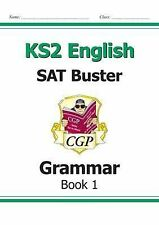 New KS2 English SAT Buster: Grammar - For the 2016 SATS & Beyond by CGP Books (P