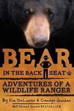Bear in the Back Seat : Adventures of a Wildlife Ranger in the Great Smoky...