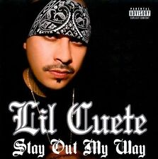 LIL CUETE-Stay Out My Way CD NEW
