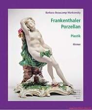 Fachbuch Frankenthaler Porzellan Band 1: Plastik WICHTIGES BUCH zu Frankenthal
