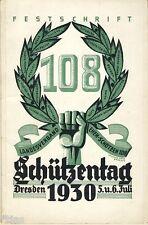Landesverband ehemaliger Schützen 108 Festschrift zum Schützentag Dresden 1930
