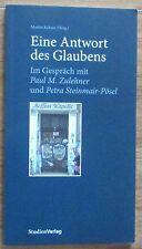 Eine Antwort des Glaubens * Martin Kolozs Studienverlag 2012