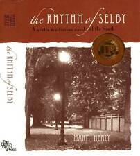 SIGNED THE RHYTHM OF SELBY MARTI HEALY H/C D/J 2008 FIRST EDITION