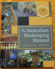 """""""The Australian Beekeeping Manual"""" by Robert Owen 2015 - 344 pages - new book"""
