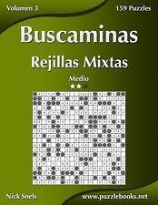 Buscaminas: Buscaminas Rejillas Mixtas - Medio - Volumen 3 - 159 Puzzles by...