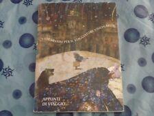 IACOPO LAZZARESCHI CERVELLI - APPUNTI DI VIAGGIO Ed. Maria Pacini Fazzi 2004