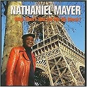 Nathaniel Mayer - Why Won't You Let Me Be Black? (2009) MINT