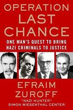 Operation Last Chance: One Man's Quest to Bring Nazi Criminals to Justice Zurof