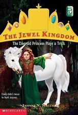 Emerald Princess Plays A Trick (Jewel Kingdom)