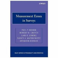 Wiley Series in Probability and Statistics: Measurement Errors in Surveys 548...