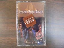 "NEW SEALED ""Desert Rose Band"" True Love   Cassette Tape  (G)"