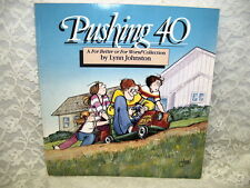 PUSHING 40 A FOR BETTER OR WORSE BOOK BY LYNN JOHNSTON 1990 CARTOON BOOK