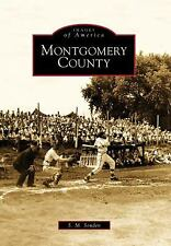 Montgomery County (Images of America: Iowa), Senden, S. M., New Books