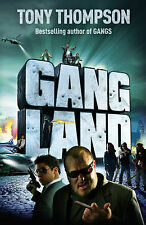 Gangland From Footsoldiers to Kingpins - The Search for Britain's Mr. Big by Tho
