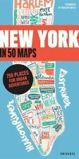 New York in 50 Maps 750 Places for Urban Adventures (2016, PB) Free Shipping !!!