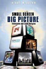 Small Screen Big Picture - TV and Lived Religion D. Winston Religion & Media NEW