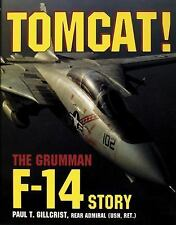 Book - Tomcat!: The Grumman F-14 Story by Paul T. Gillcrist