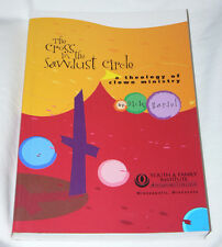 The Cross in the Sawdust Circle: A Theology of Clown Ministry- Hardel (2002, Pb)