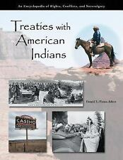 Treaties with American Indians: An Encyclopedia of Rights, Conflicts, -ExLibrary