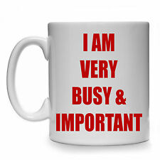 I AM VERY BUSY AND IMPORTANT GIFT MUG CUP PRESENT BOSS MANAGER FUNNY OFFICE