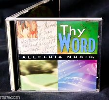ALLELUIA MUSIC Thy Word 1994 CD HOSANNA PRAISE WORSHIP KELLY WILLARD