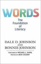 Words: The Foundation of Literacy