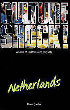 Culture Shock! Netherlands: A Guide to Customs and Etiquette,GOOD Book