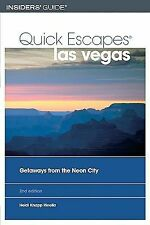 Quick Escapes Las Vegas, 2nd: Getaways from the Neon City (Quick Escapes Series)