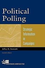 Campaigning American Style Ser.: Political Polling : Strategic Information in...