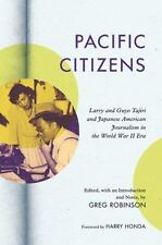 Pacific Citizens: Larry and Guyo Tajiri and Japanese American Journalism in the