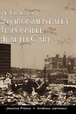 The Ethics of Environmentally Responsible Health Care-ExLibrary