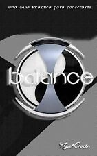 Balance by Miguel Chacon (2014, Paperback)