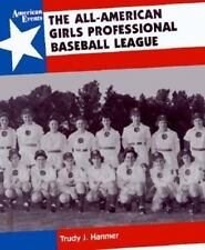 The All-American Girls Professional Baseball League (American Events)