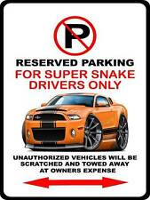 2010-14 Shelby GT500 Super Snake Mustang Muscle Car-toon No Parking Sign NEW