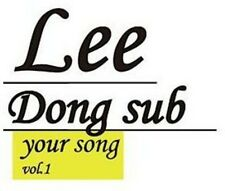 Vol. 1-[Your Song] - Dong Sub Lee (2012, CD NEUF)