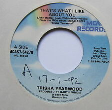 "TRISHA YEARWOOD - That's What I Like About You - Ex 7"" Single MCA MCAS7-54270"