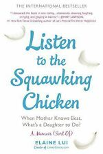 Listen to the Squawking Chicken: When Mother Knows Best, What's a Daughter to Do