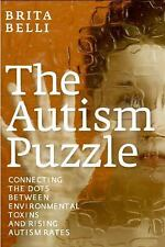 The Autism Puzzle: Connecting the Dots Between Environmental Toxins and Rising A