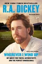 WHEREVER I WIND UP [9780452299016] - R. A. DICKEY (PAPERBACK) NEW