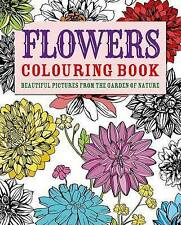 Flowers Coloring Book: Beautiful Pictures from the Garden of Nature New Paperbac
