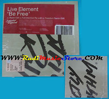 CD Singolo Live Element Be Free 092742457 2 EU 2001 CARDSLEEVE SIGILLATO(S22*)