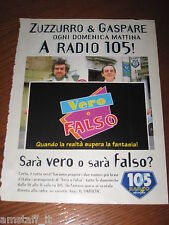 *AO57=RADIO 105 ZUZZURRO E GASPARE=PUBBLICITA'=ADVERTISING=WERBUNG=COUPURE=