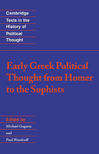 Early Greek Political Thought from Homer to the Sophists (Cambridge Texts in the