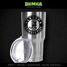 Alabama -Yeti / Rtic / Yeti Rambler / Tumbler / 20oz. or 30oz. Coffee Mug- DECAL