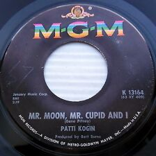 PATTI KOGIN Mr moon Mr cupid & I / Bless em all 1963 teen POPCORN M-G-M 45 e3855