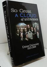 So Great a Cloud of Witnesses by James Alex Baggett - Union University