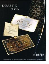 PUBLICITE  ADVERTISING  1998   DEUTZ  champagne  TRIO