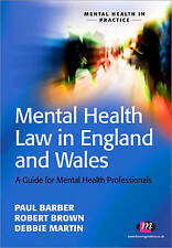 Mental Health Law in England and Wales: A Guide for Mental Health...