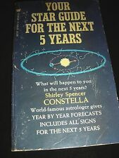Your Star Guide For The Next Five Years By Shirley Spencer Constella 1970 PB